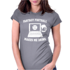 Fantasy Football Makes Me Drink Womens Fitted T-Shirt
