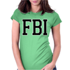 FBI Humor Womens Fitted T-Shirt