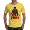 fear the deads Mens T-Shirt