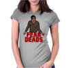 fear the deads Womens Fitted T-Shirt