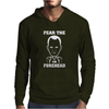 Fear The Forehead Mens Hoodie