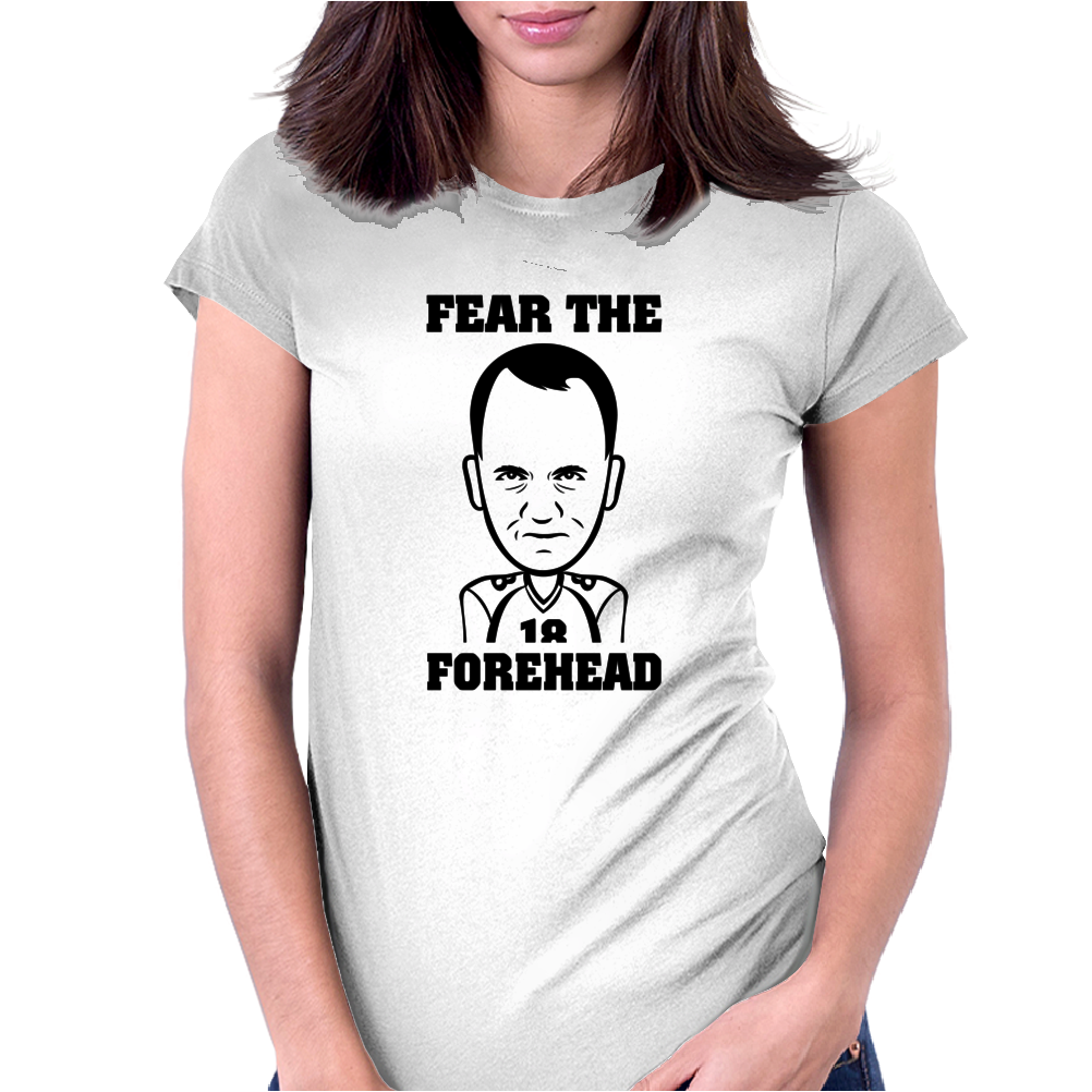Fear The Forehead, Womens Fitted T-Shirt