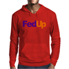 Fed Up Fedex Parody Mens Hoodie
