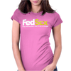 FedSex When You Absolutely Need To Womens Fitted T-Shirt