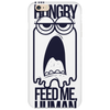 Feed me human Phone Case