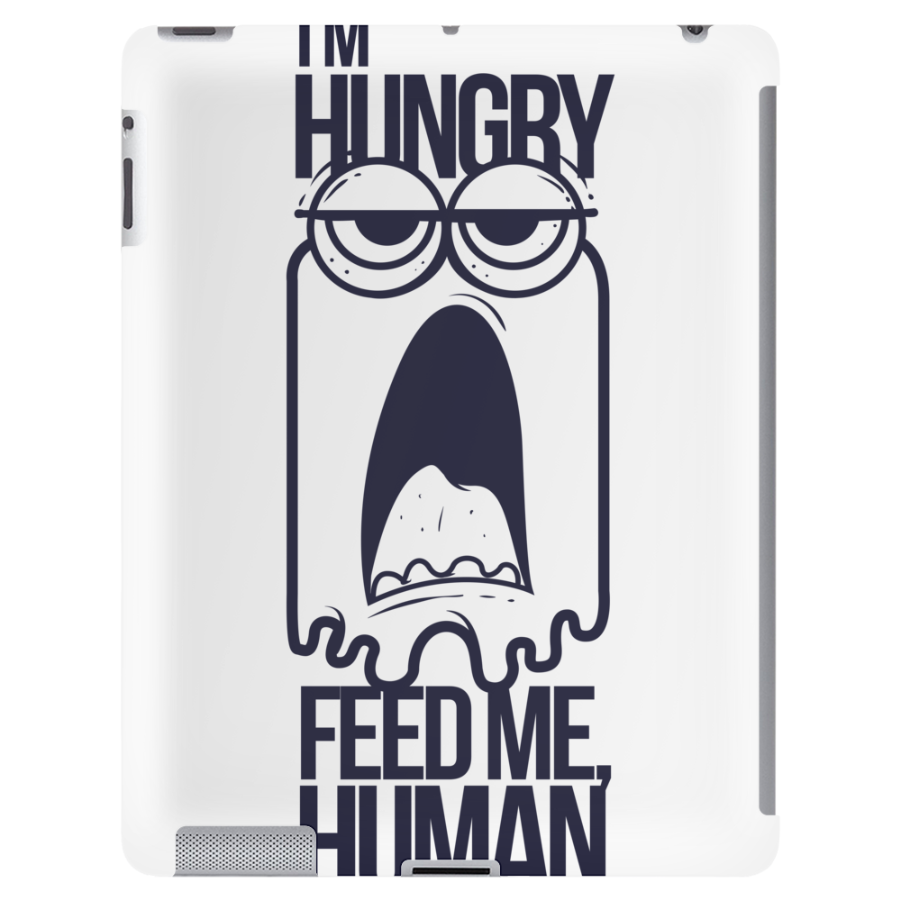 Feed me human Tablet