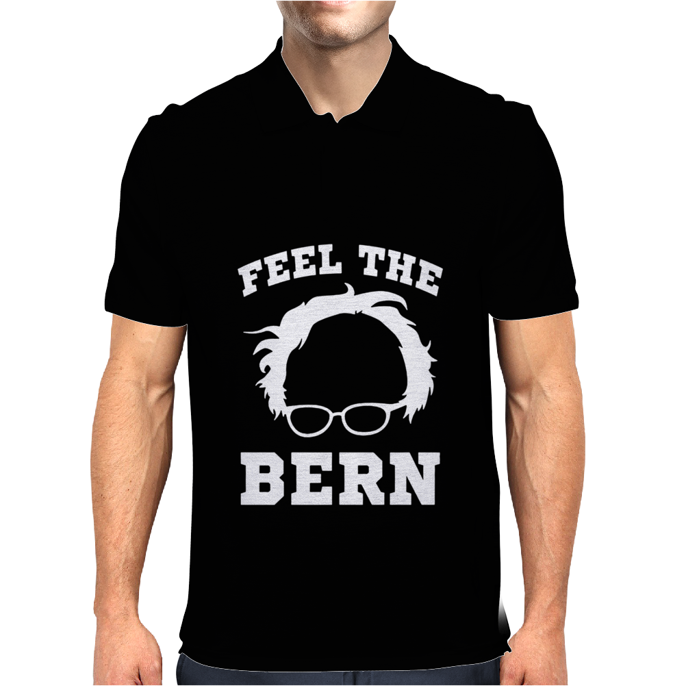 Feel the Bern - Bernie Sanders Political Democrat Mens Polo