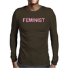 FEMINIST Mens Long Sleeve T-Shirt