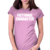 Fictional Character Womens Fitted T-Shirt