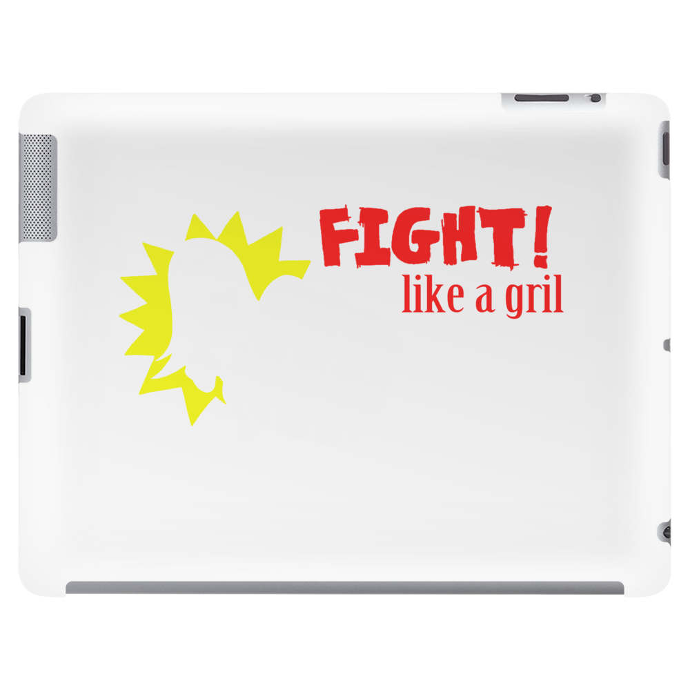 Fight like a gril Tablet