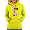 Fight to Stave Womens Hoodie