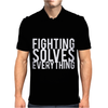 Fighting Solves Everything Mens Polo