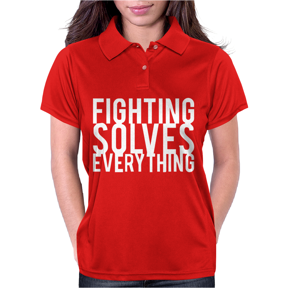 Fighting Solves Everything Womens Polo
