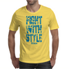 FIGHTWITHSTYLE Mens T-Shirt