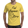Find Happiness in Misery Mens T-Shirt