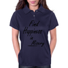 Find Happiness in Misery Womens Polo