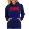 Fire in the Hole Womens Hoodie