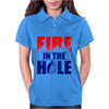 Fire in the Hole Womens Polo