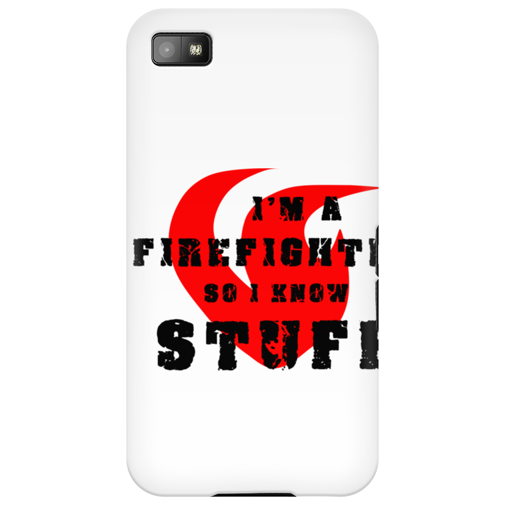 Firefighters know stuff - blk Phone Case