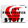 Firefighters know stuff - blk Tablet