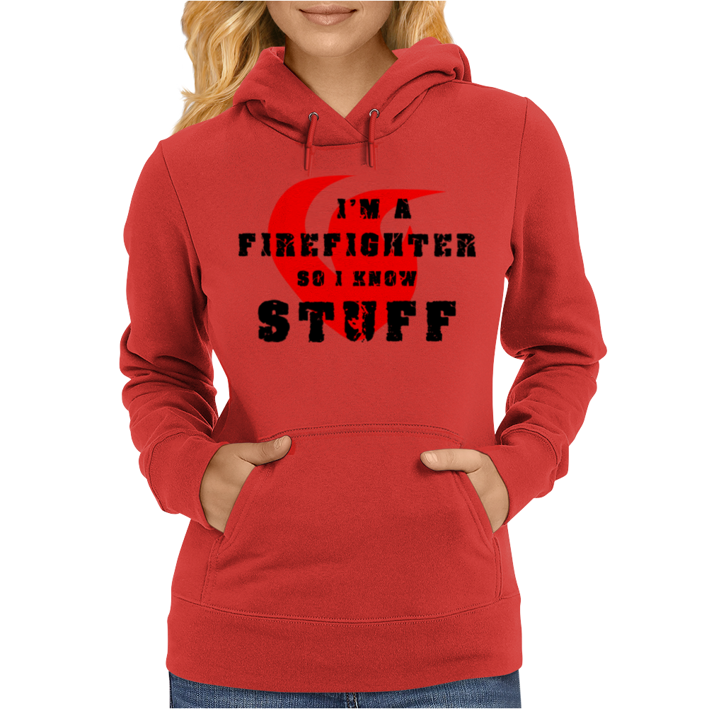 Firefighters know stuff - blk Womens Hoodie