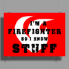 Firefighters know stuff - red Poster Print (Landscape)