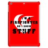 Firefighters know stuff - red Tablet