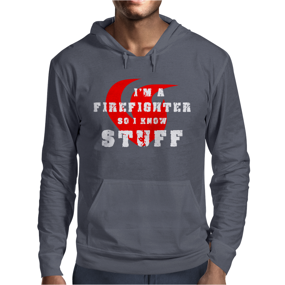 Firefighters know stuff - wht Mens Hoodie