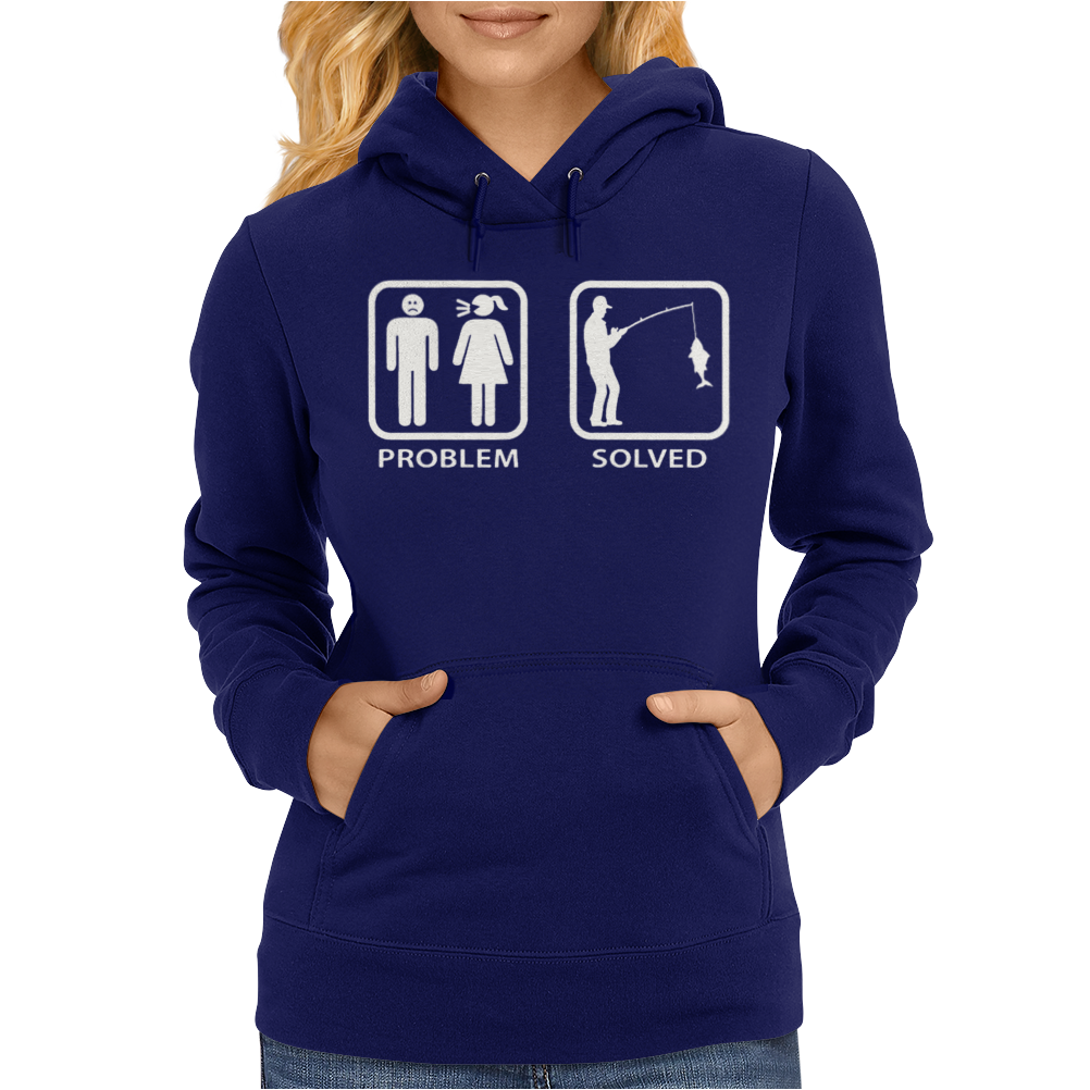 Fishing - Problem Solved Womens Hoodie