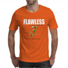 Flawless T-shirt Mens T-Shirt