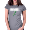 Flawless T-shirt Womens Fitted T-Shirt