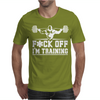 FoCK Off I'm Training Homies Gym Wear Mens T-Shirt