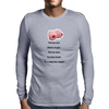 Fool me once shame on you fool me twice you have boobs It's really that simple !  Mens Long Sleeve T-Shirt