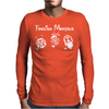 Foolish Mortals Mens Long Sleeve T-Shirt