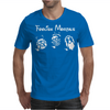 Foolish Mortals Mens T-Shirt
