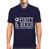 Footy & Beer What Else Is There Mens Polo