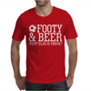 Footy & Beer What Else Is There Mens T-Shirt