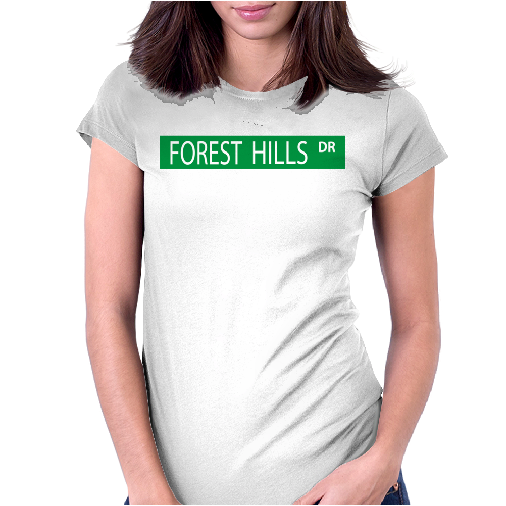 Forest Hills Dr Womens Fitted T-Shirt