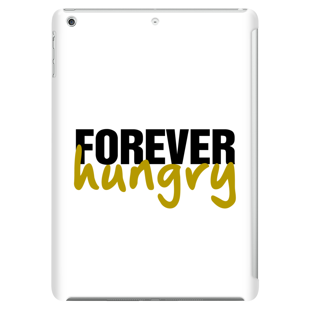 Forever Hungry Tablet