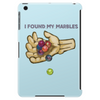 Found My Marbles t-shirt Tablet