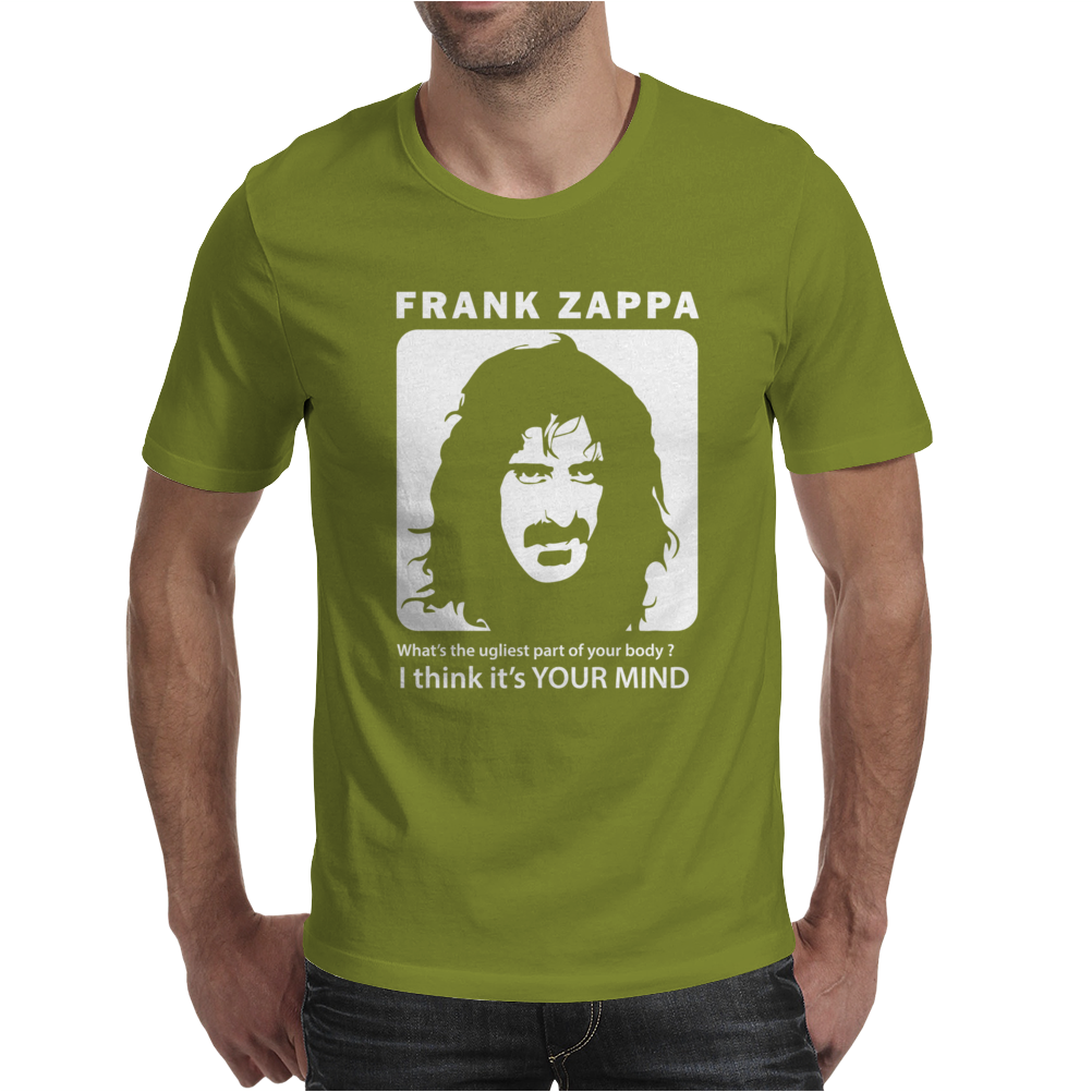 Frank Zappa What's The Ugliest Part Of Your Body Mens T-Shirt