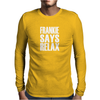FRANKIE SAY RELAX Mens Long Sleeve T-Shirt