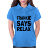 FRANKIE SAY RELAX Womens Polo