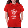 Freak Out and Call Mum (Keep Calm) Womens Polo