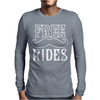 Free Mustache Rides Mens Long Sleeve T-Shirt