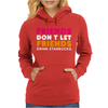 Friends Dont Let Womens Hoodie
