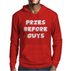 FRIES BEFORE GUYS Mens Hoodie