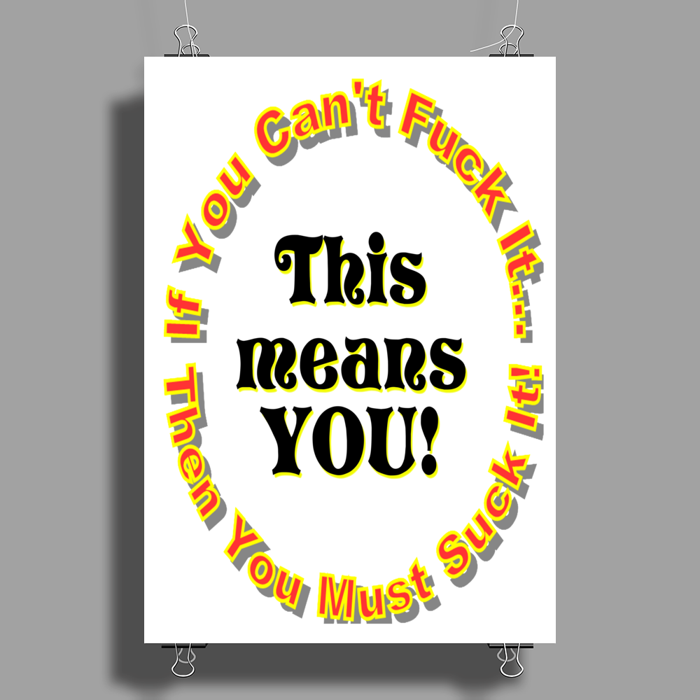 Fuck It Suck It Poster Print (Portrait)