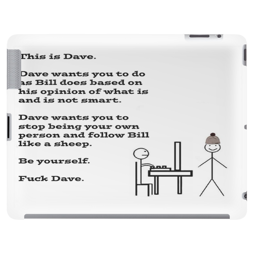#fuckdave Tablet