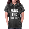 Funk Teh Police Funny Womens Polo